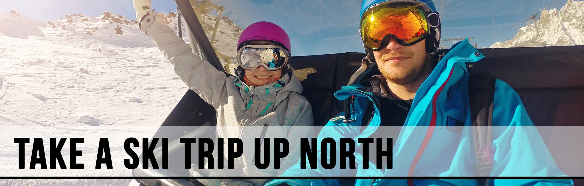 ski trip up north