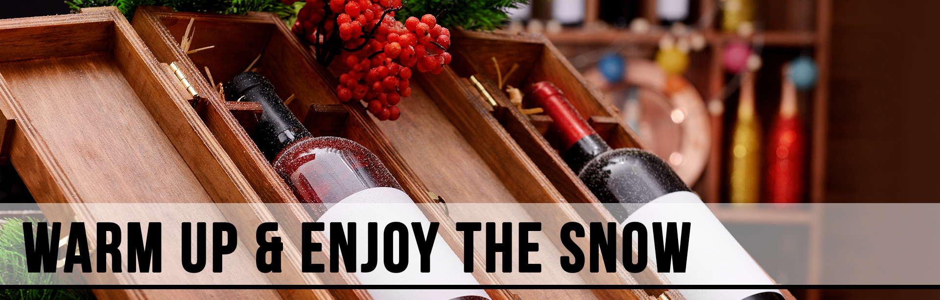 warm up and enjoy the snow