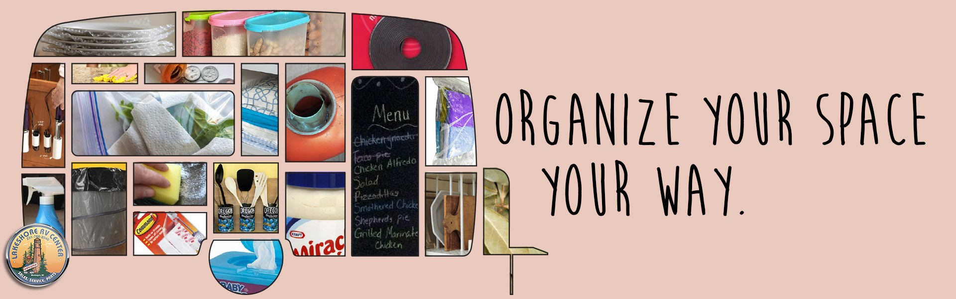 Organize your space, your way. 20 DIY Tips for organizing your RV.
