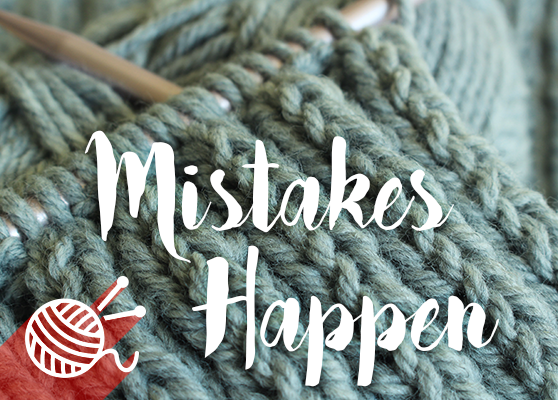 What to do if you make a mistake!