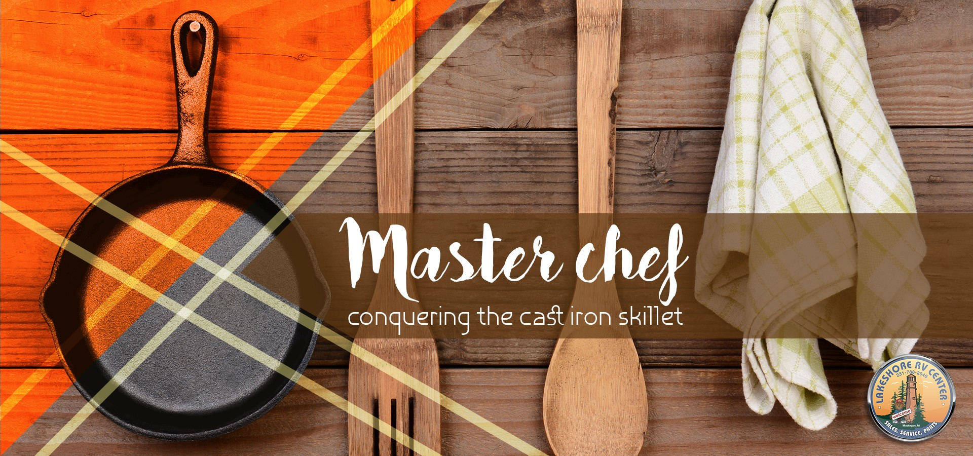 Master chef: conquering the cast iron skillet