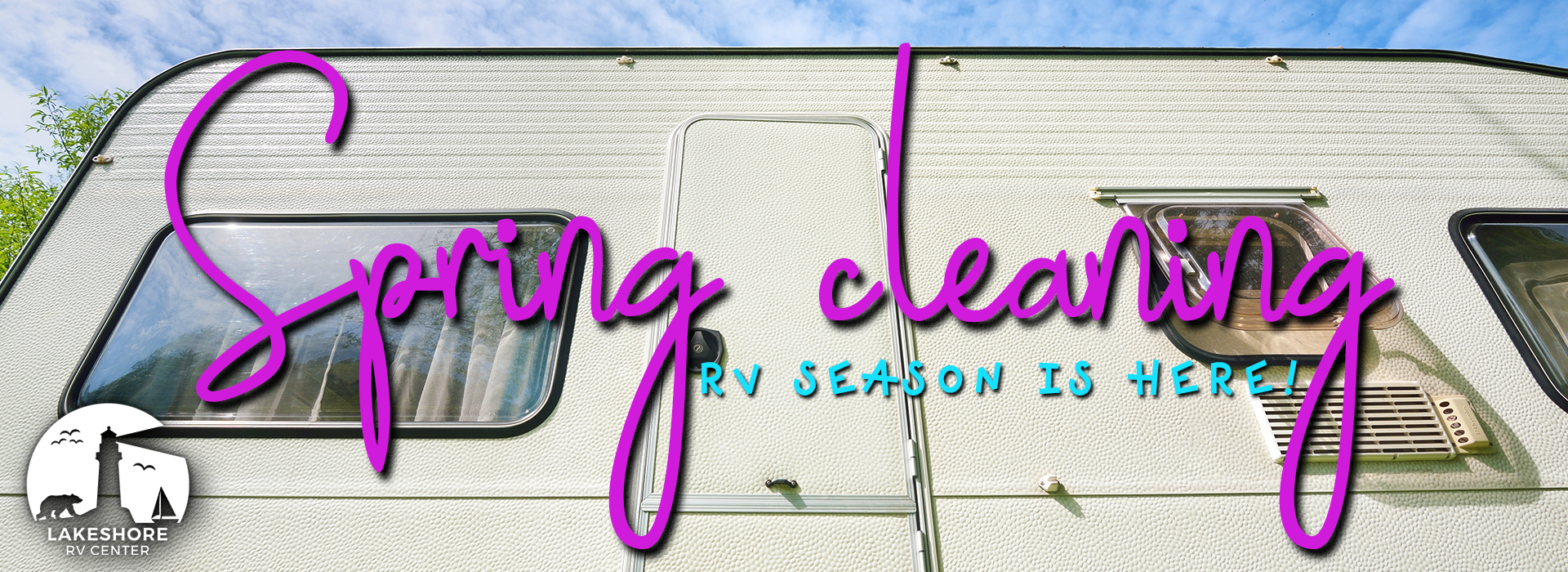 Spring cleaning - RV Season is here!