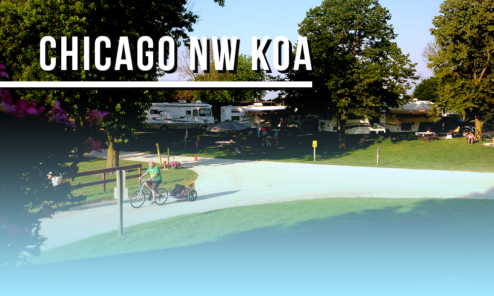 Camp at Chicago Northwest KOA while in the Windy City!