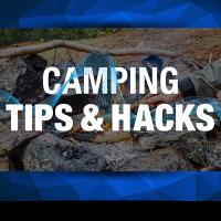 Camping Tips and Hacks