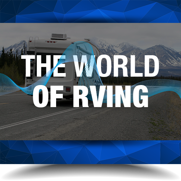 The World of RVing