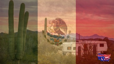 RVing in Mexico Tips and Advice FI