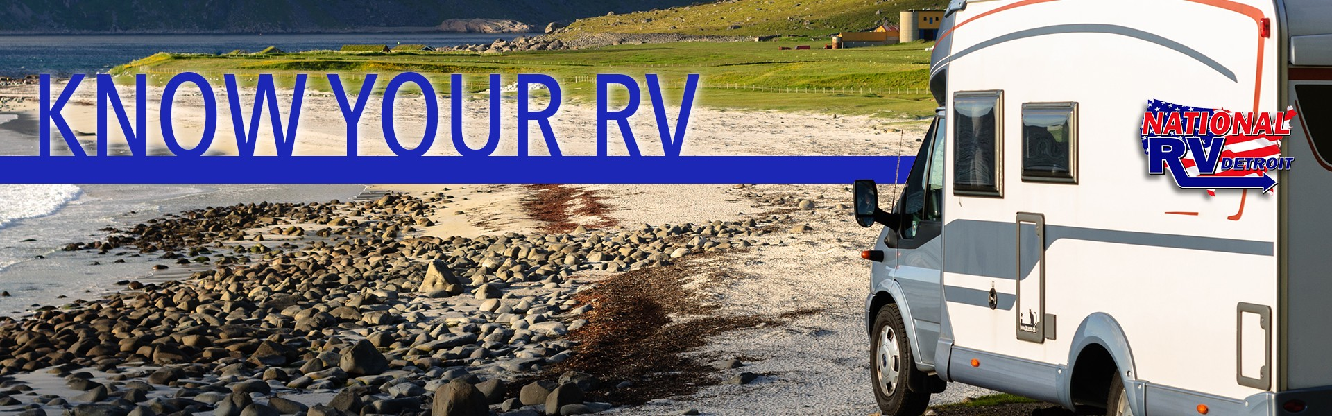 Know your RV - understanding your RV features