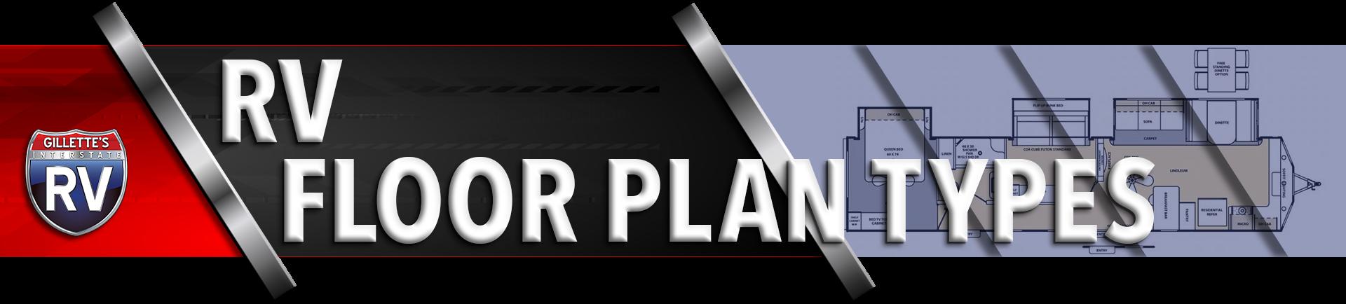 RV Floor Plan Types