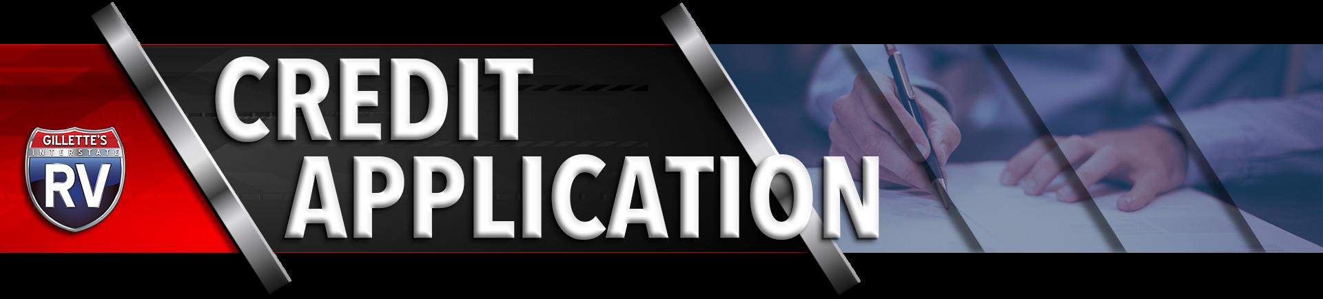 RV Credit Application at Gillette's Interstate RV