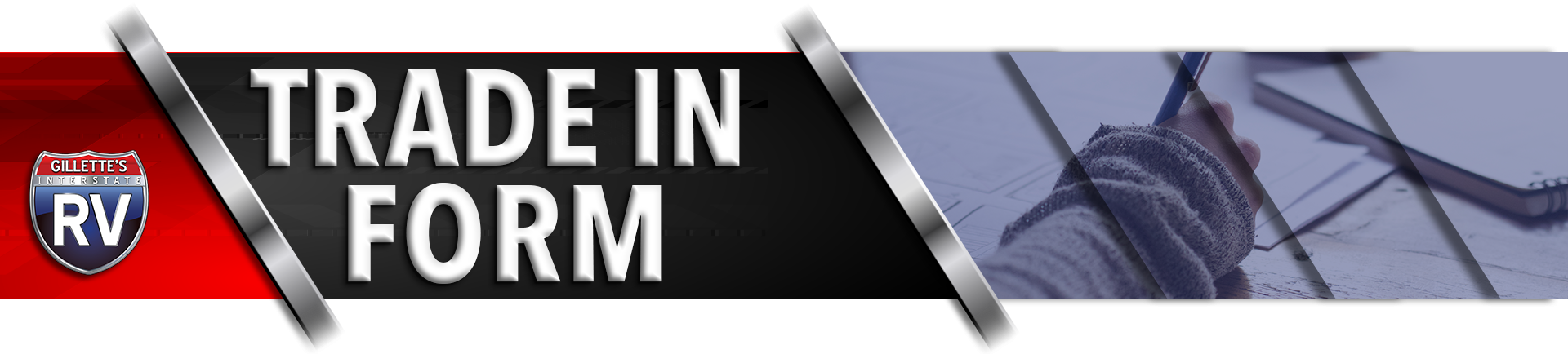 RV Trade In Form at Gillette's Interstate RV
