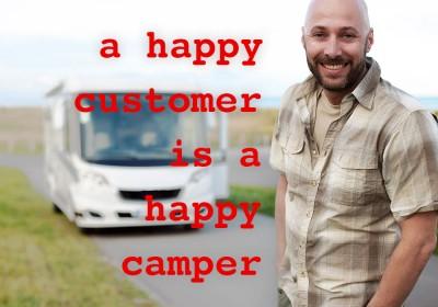 Happy Customer, Happy Camper
