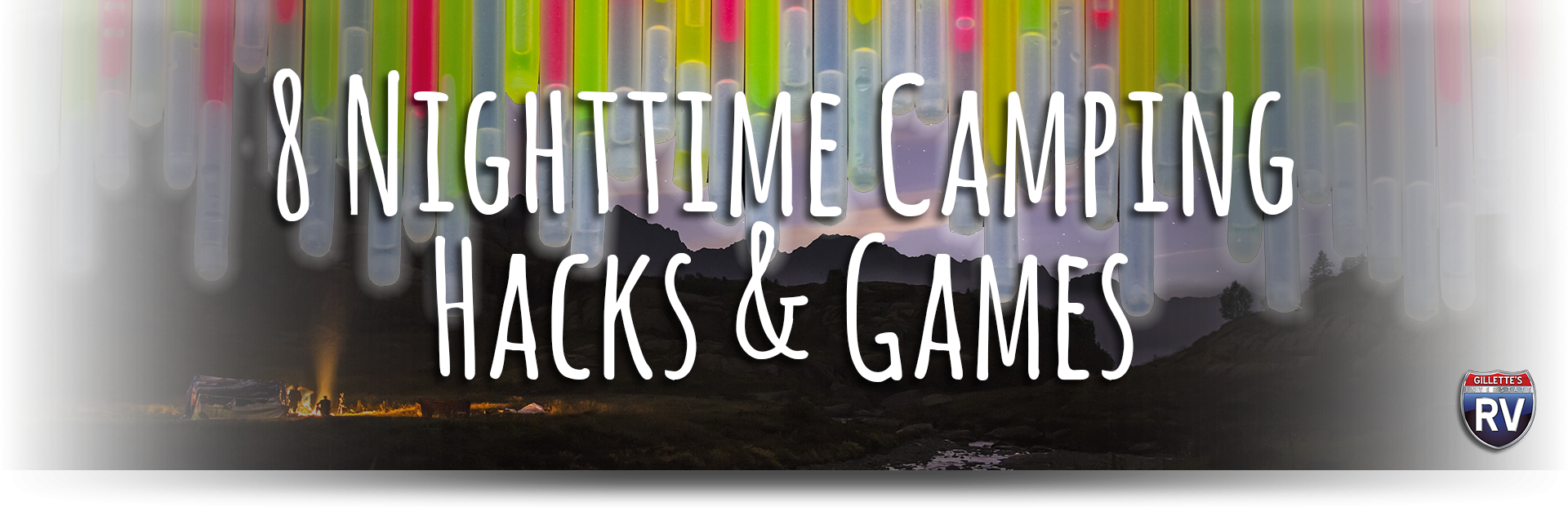 8 Nighttime Camping Hacks and Games