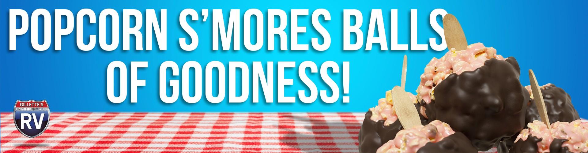 Popcorn S'mores Balls of Goodness!