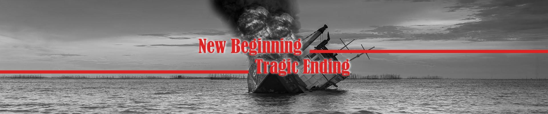 new-beginning-tragic-ending-shipwreck-fire