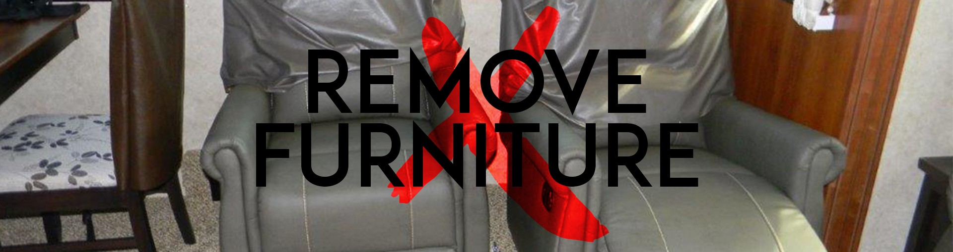 remove furniture