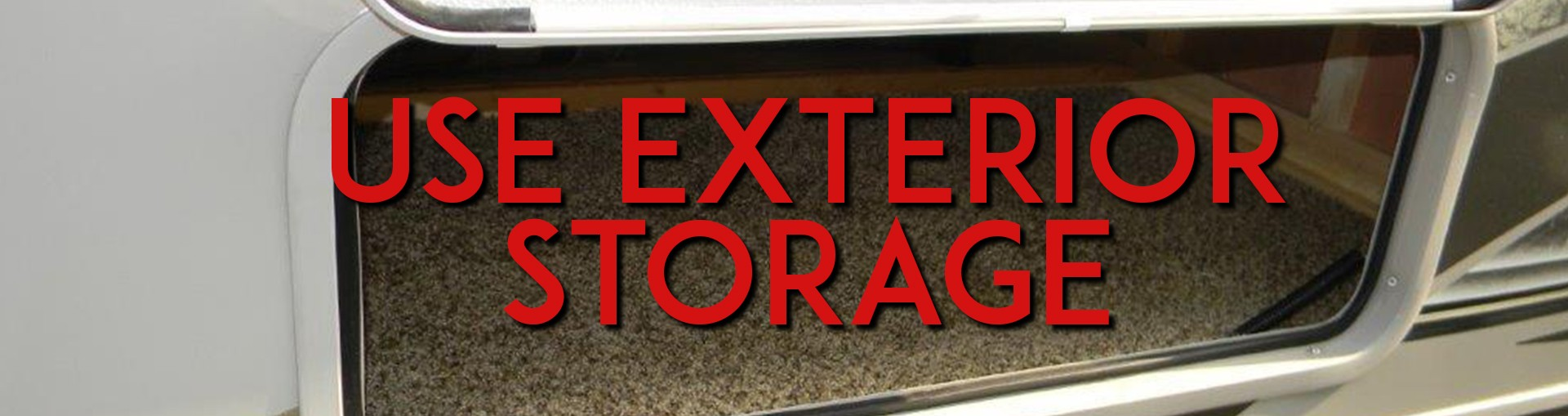 use exterior storage