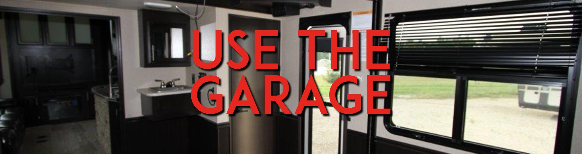 use the garage
