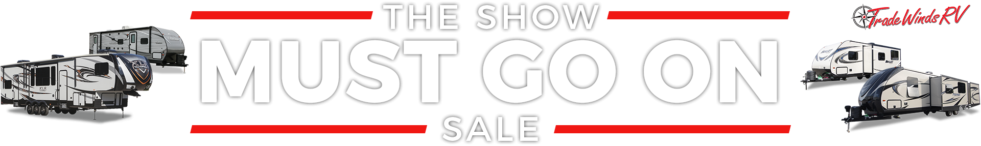 The Show Must Go On Sale