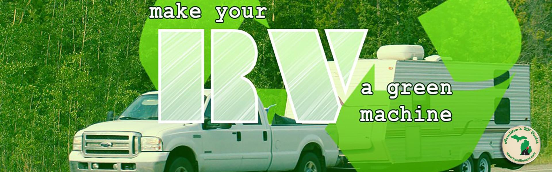Make your RV a green machine Banner