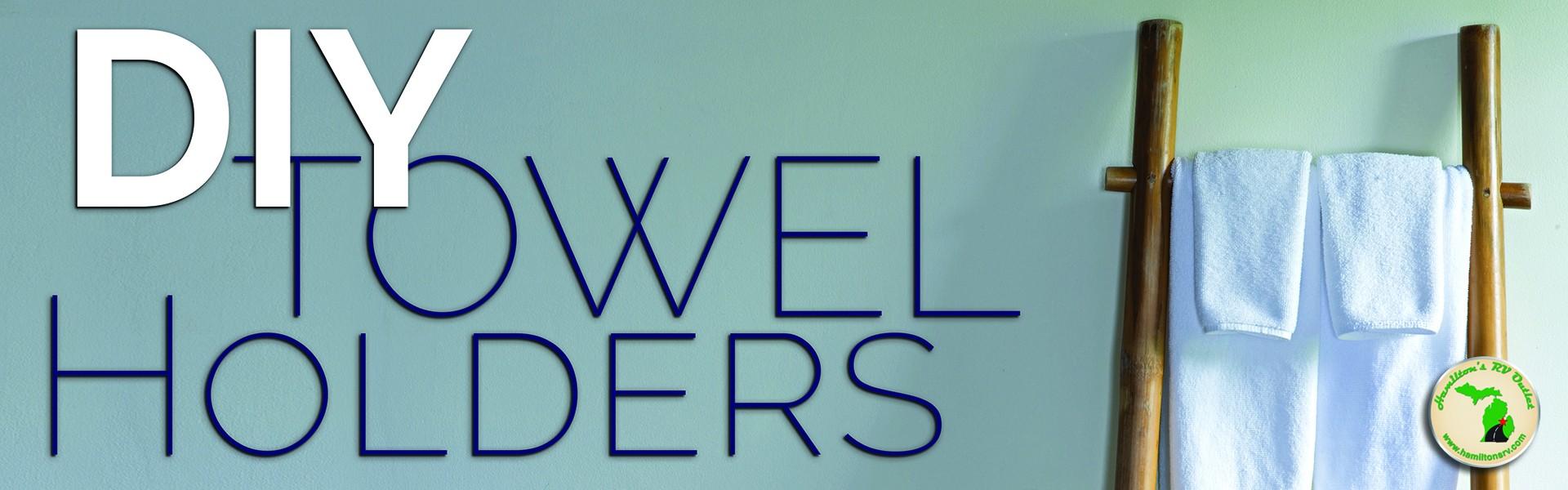 DIY Towel Holders Banner