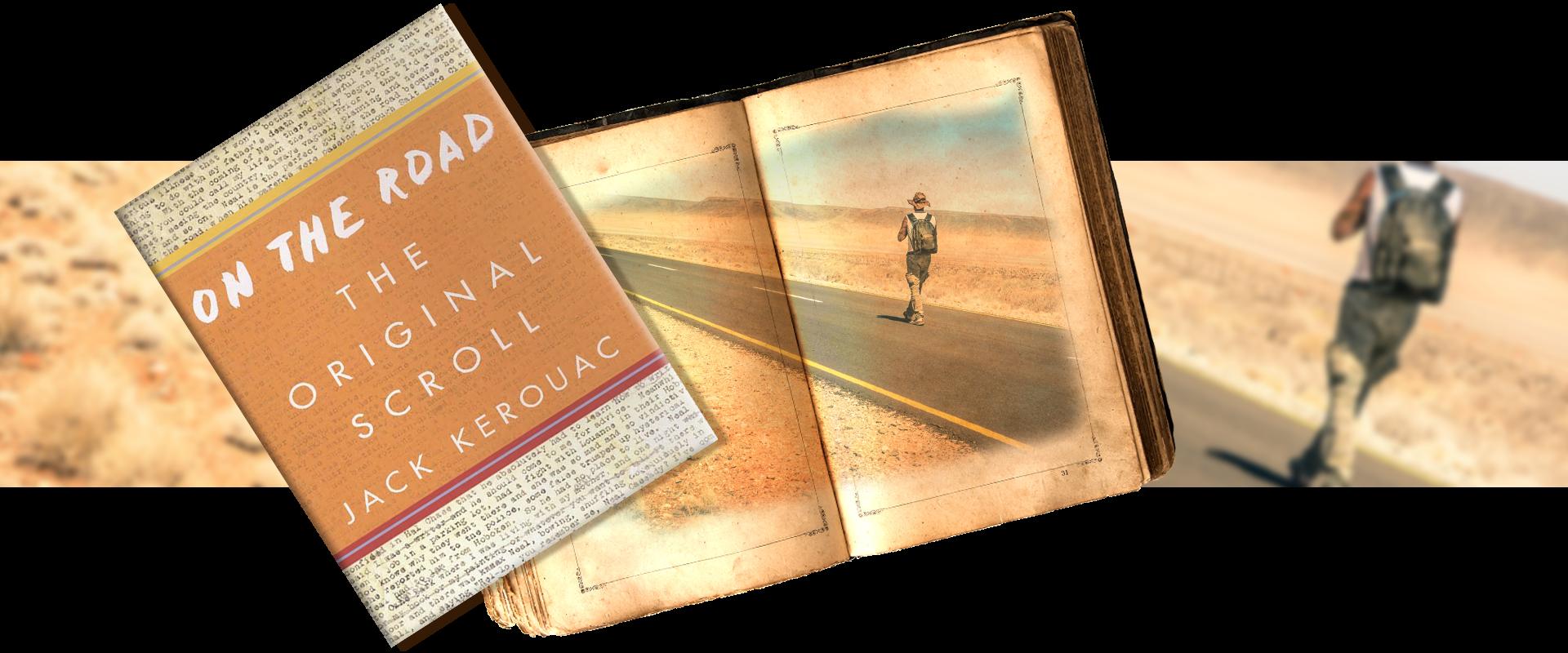 On the road by Jack Kerouac - vintage book - lone traveler walking desert road