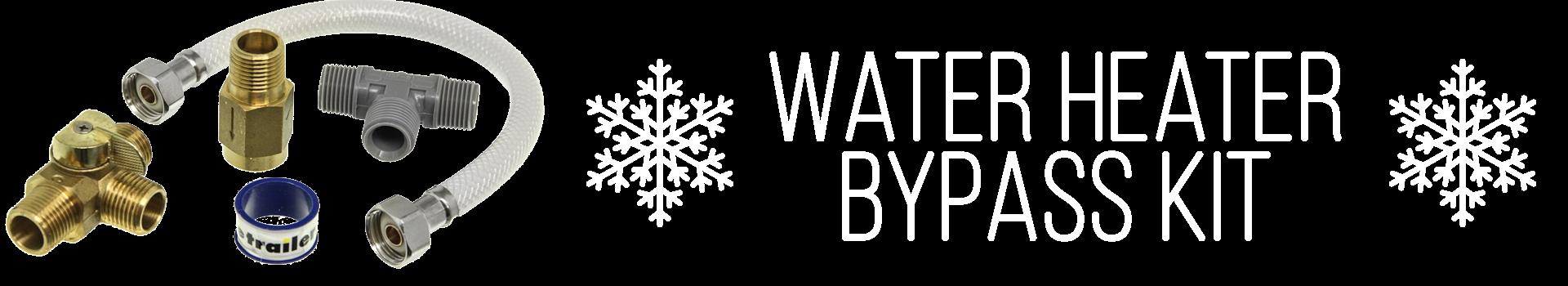 water heater bypass kit