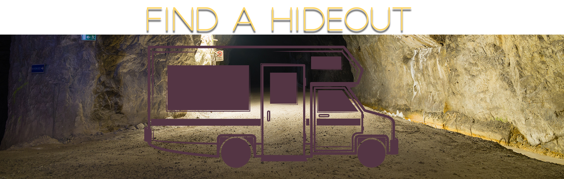 find a hideout