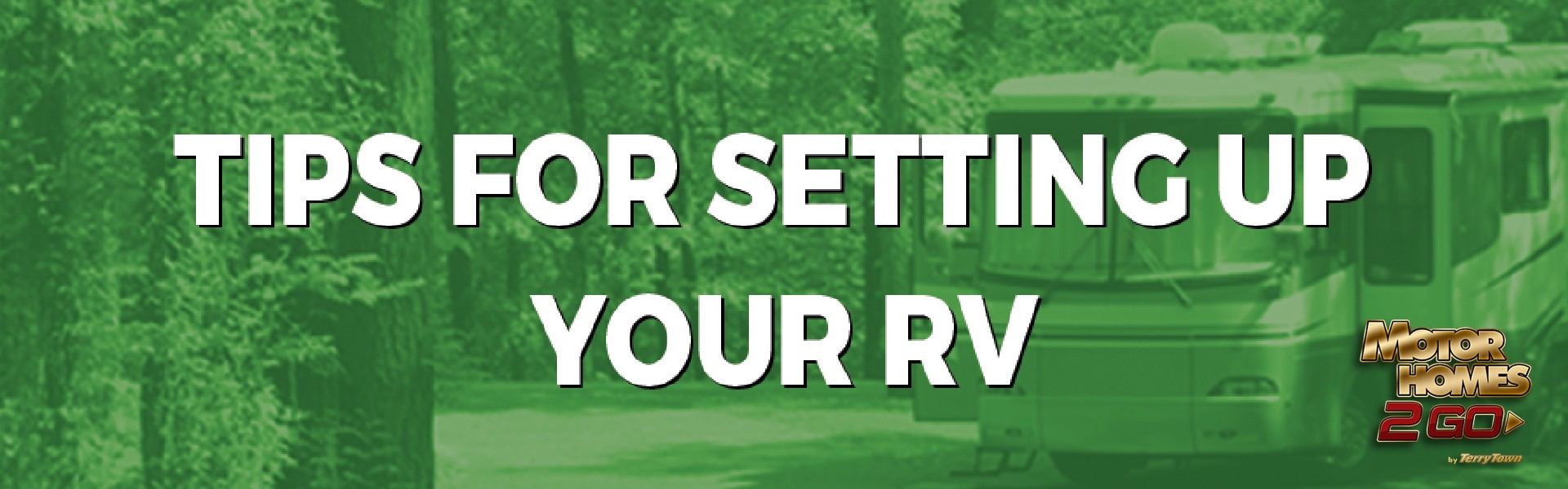Tips for setting up your RV Banner