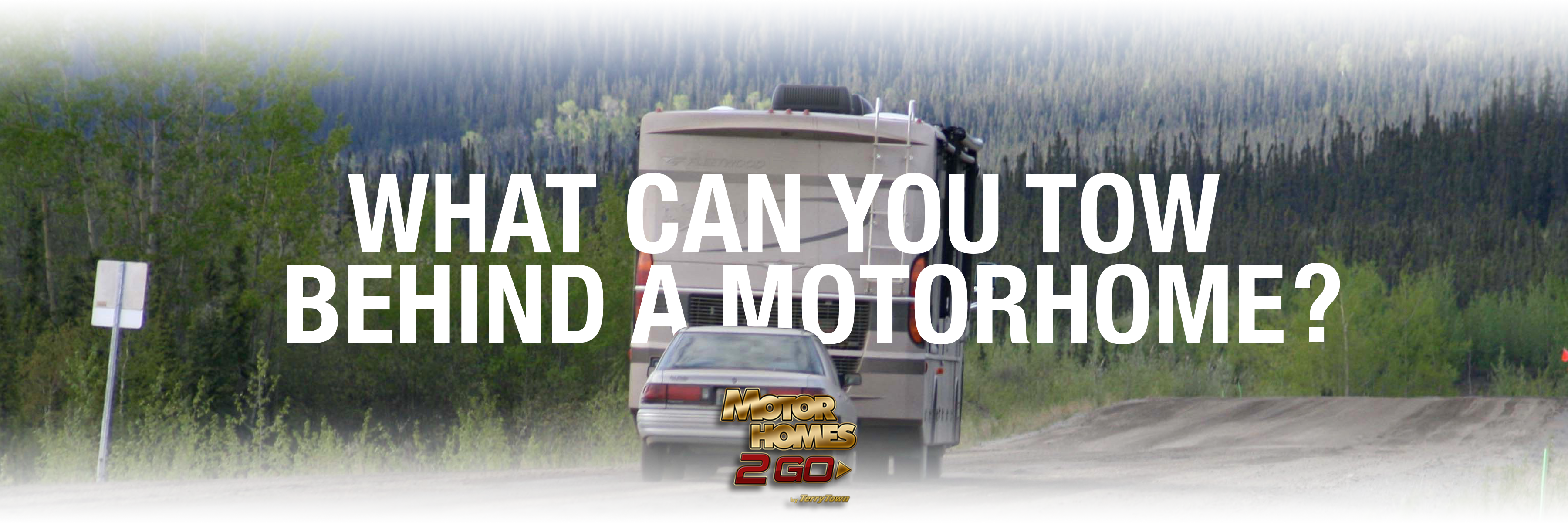 What can you tow behind a motorhome? Banner