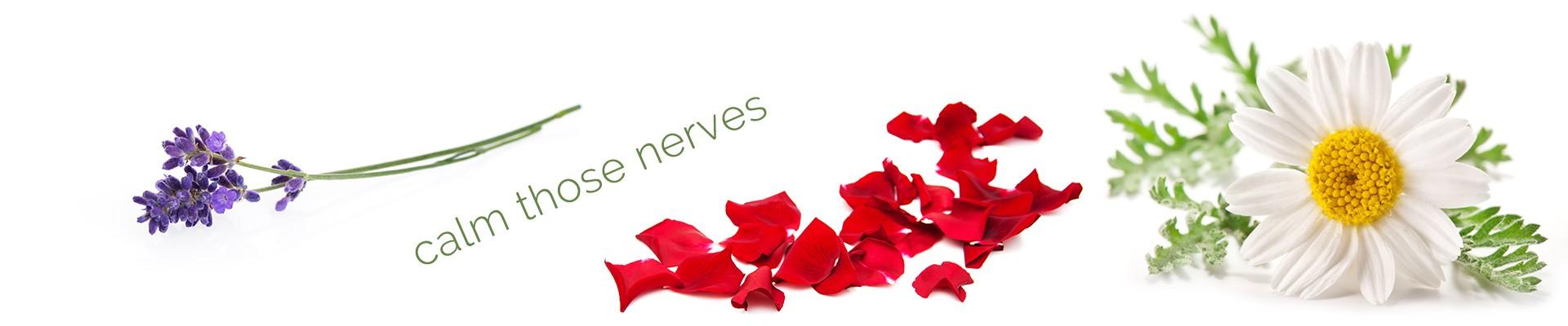 calm those nerves with Essential Oils