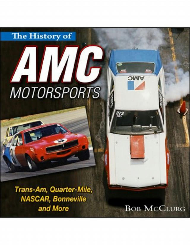 The History of AMC Motorsports