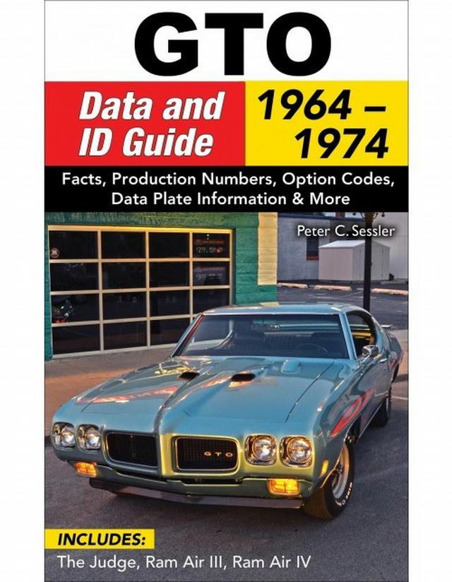 Pontiac GTO Data and ID Guide 1964-1974