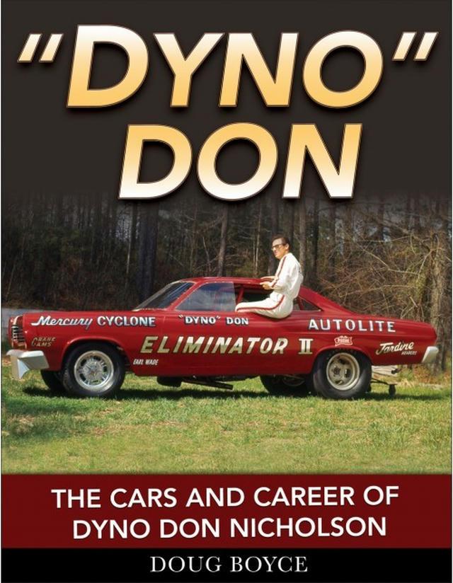 Dyno Don - Cars & Career Of Dyno Don Nicholson