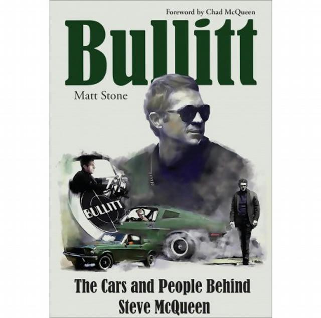 Bullitt: The Car & Peopl e Behind Steve McQueen
