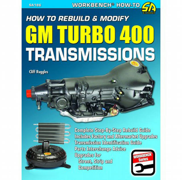 How to Rebuild GM Turbo 400 Transmissions