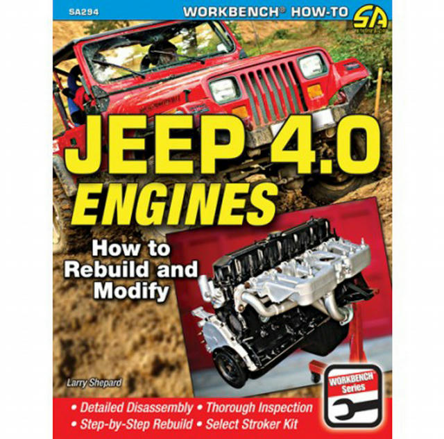 Jeep 4.0L Engines How To Rebuild and Modify