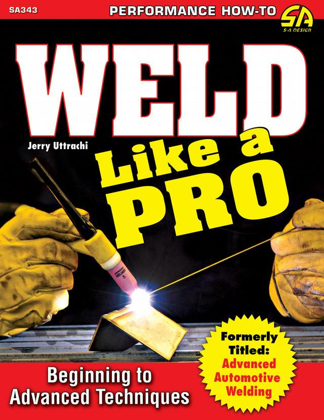 Weld Like A Pro Advanced To Beginning