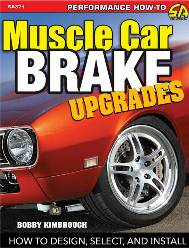 Muscle Car Brake Upgrade s: How to Design  Select