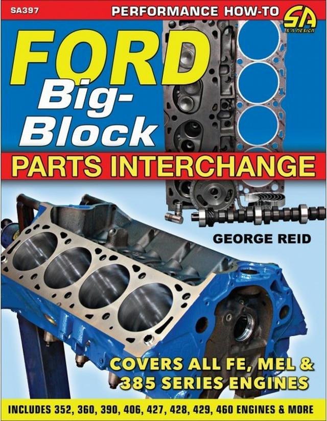 Ford Big-Block Parts Int erchange
