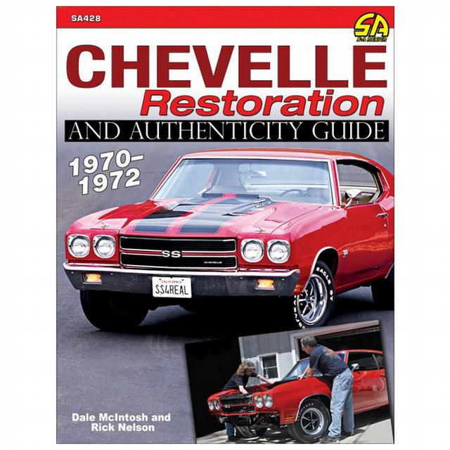 70-72 Chevelle Restorati on & Authenticity Guide